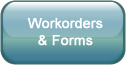 Workorders and Forms button.